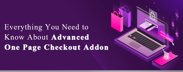 Advanced One Page Checkout addon