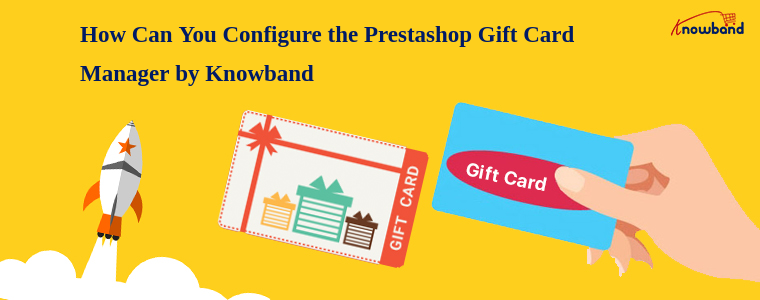 PrestaShop Gift Card addon by Knowband