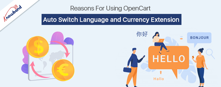 OpenCart Auto Switch Language and Currency by Knowband