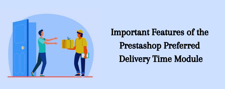 Prestashop Preferred Delivery Time module Knowband