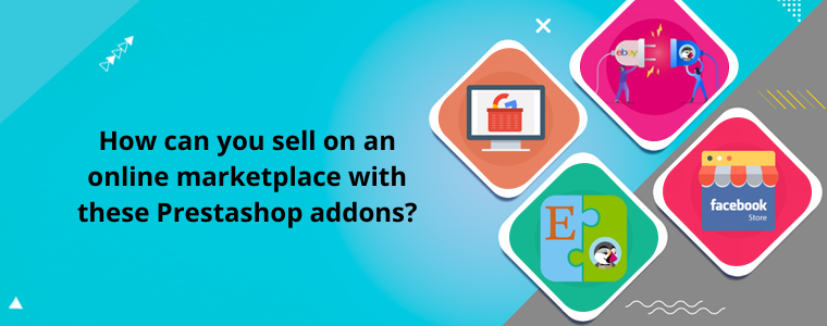 How can you sell on an online marketplace with these Prestashop addons?