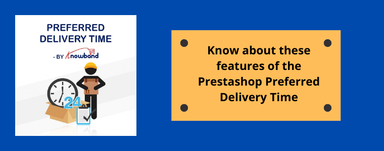 Prestashop Preferred Delivery Time Knowband