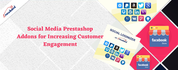 Social Media Prestashop Addons for Increasing Customer Engagement